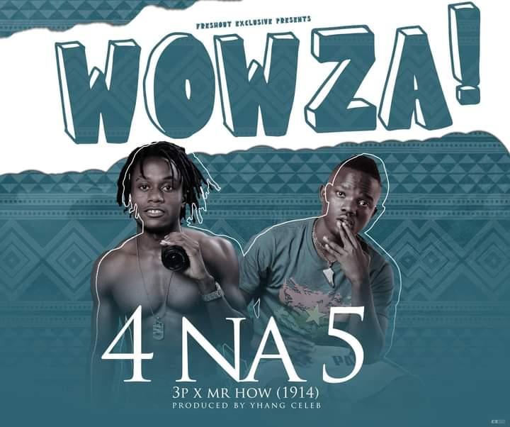 Download: 4 Na 5 – Wowza (mp3 Audio)