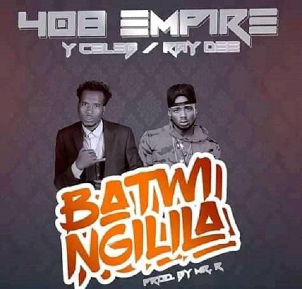 408 Empire (Y Celeb na Ray Dee) – Batwingilila