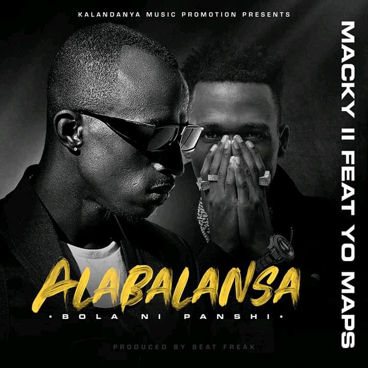Macky 2 Feat Yo Maps – Alabalansa