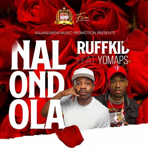 Ruff Kid ft Yo Maps – Nalondola