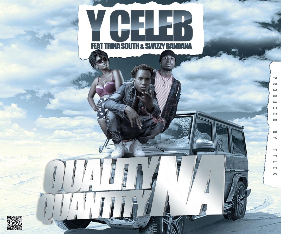 Y Celeb ft Trina South x Swizzy – Bandana Quality Na Quantity