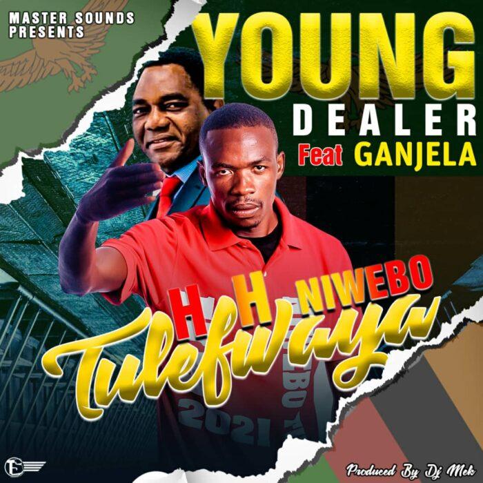 YOUNG DEALER FT GANJERA – TULEFWAYA