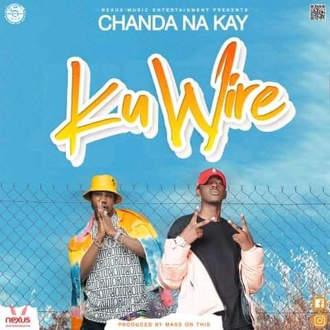 Chanda Na Kay – Ku Wire